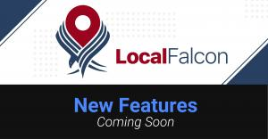 New Local Rank Tracking Features | Local Falcon