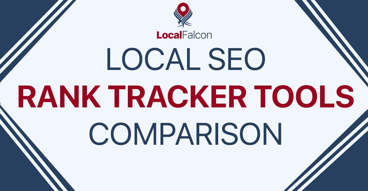 Local SEO Rank Tracker Tools Comparison